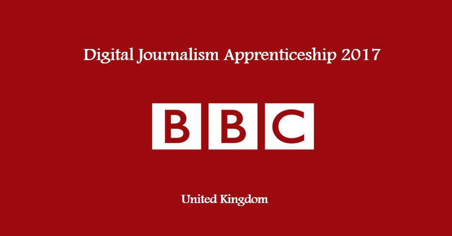 Digital Journalism Apprenticeship 2017 at BBC